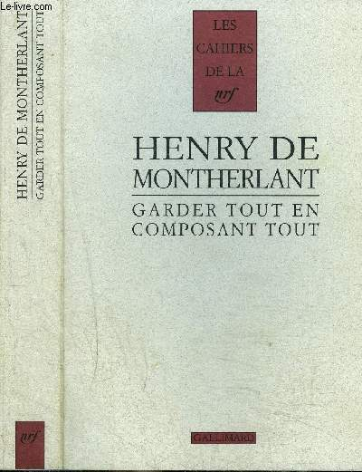 GARDER TOUT EN COMPOSANT TOUT (1924-1972)