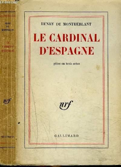 LE CARDINAL D'ESPAGNE
