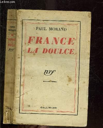 FRANCE LA DOUCE