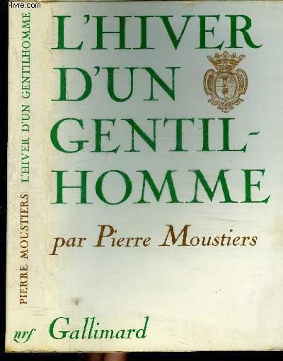 L'HIVER D'UN GENTIL-HOMME
