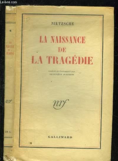 LA NAISSANCE DE LA TRAGEDIE