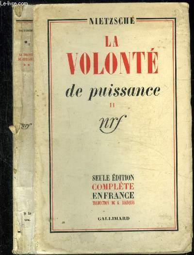 LA VOLONTE DE PUISSANCE II