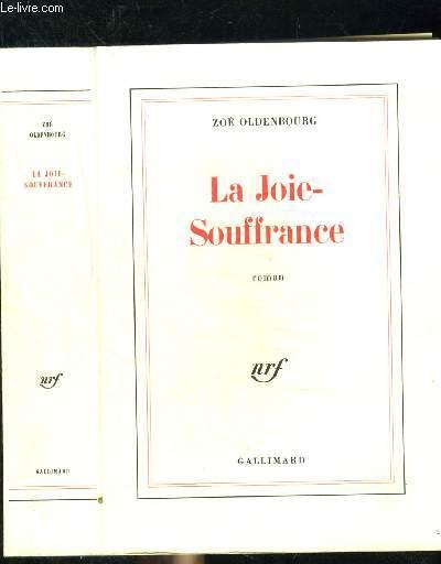 LA JOIE-SOUFFRANCE