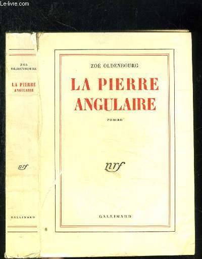LA PIERRE ANGULAIRE