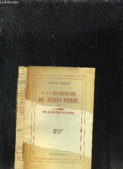 A LA RECHERCHE  DU TEMPS PERDU III A L'OMBRE DES JEUNES FILLES EN FLEURS