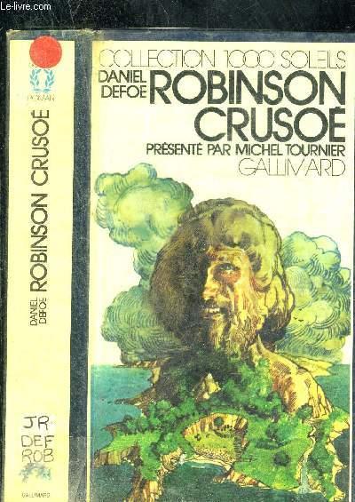 ROBINSON CRUSOE PRESENTE PAR MICHEL TOURNIER. COLLECTION 1000 SOLEILS