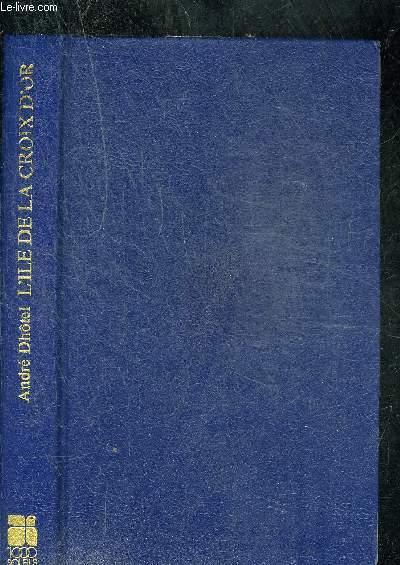 L ILE DE LA CROIX D OR. COLLECTION 1000 SOLEILS