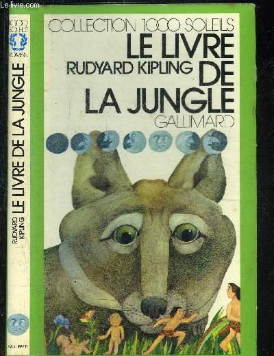 LE LIVRE DE LA JUNGLE.COLLECTION 1000 SOLEILS