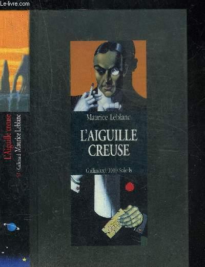 L AIGUILLE CREUSE.COLLECTION 1000 SOLEILS