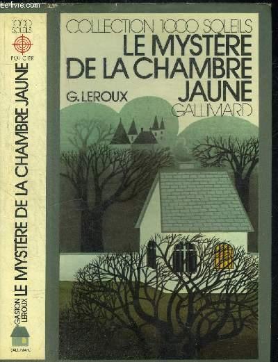 LE MYSTERE DE LA CHAMBRE JAUNE.COLLECTION 1000 SOLEILS