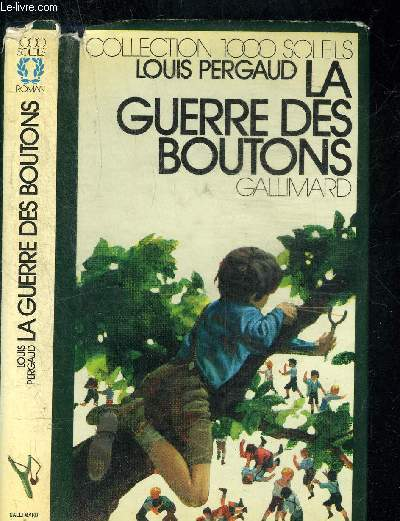 LA GUERRE DES BOUTONS.COLLECTION 1000 SOLEILS