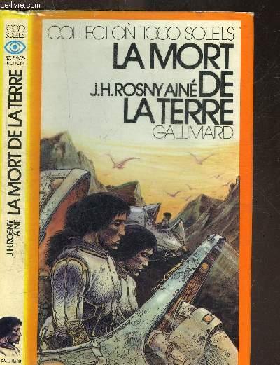 LA MORT DE LA TERRE.COLLECTION 1000 SOLEILS
