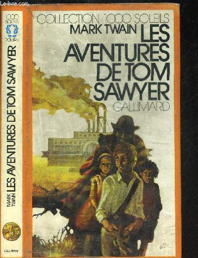 LES AVENTURES DE TOM SAWYER.COLLECTION 1000 SOLEILS