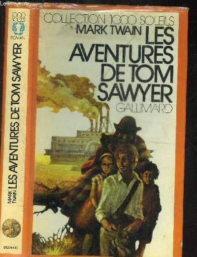 LES AVENTURES DE TOM SAWYER.COLLECTION 1000 SOLEILS