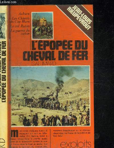 L EPOPEE DU CHEVAL DE FER. COLLECTION EXPLOITS