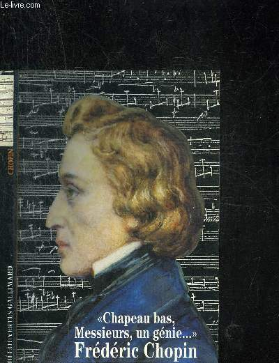 FREDERIC CHOPIN. DECOUVERTE GALLIMARD
