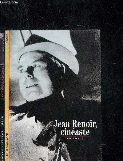 JEAN RENOIR CINEASTE. DECOUVERTE GALLIMARD