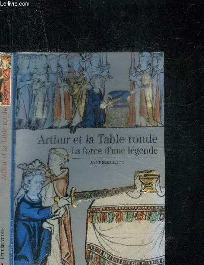 ARTHUR ET LA TABLE RONDE - COLLECTION DECOUVERTES GALLIMARD