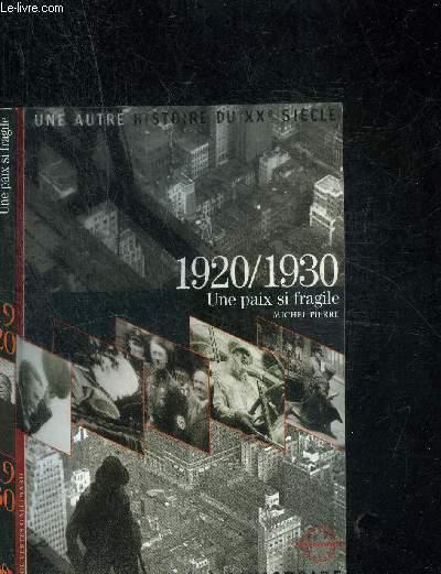 1920-1930 - UNE PAIX SI FRAGILE- COLLECTION DECOUVERTES GALLIMARD