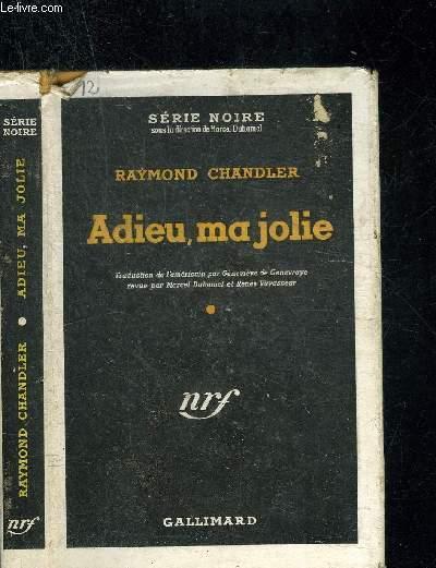 ADIEU, MA JOLIE-  COLLECTION SERIE NOIRE