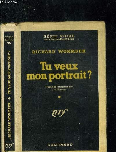 TU VEUX MON PORTRAIT? - COLLECTION SERIE NOIRE 95