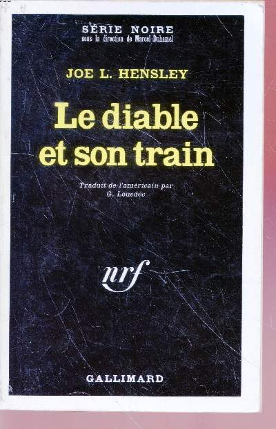Le diable et son train collection série noire n°1374