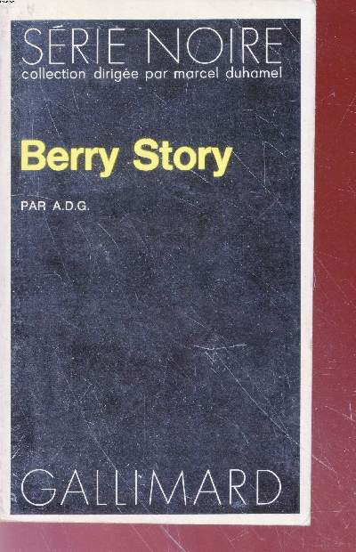 Berry Story collection série noire n°1586