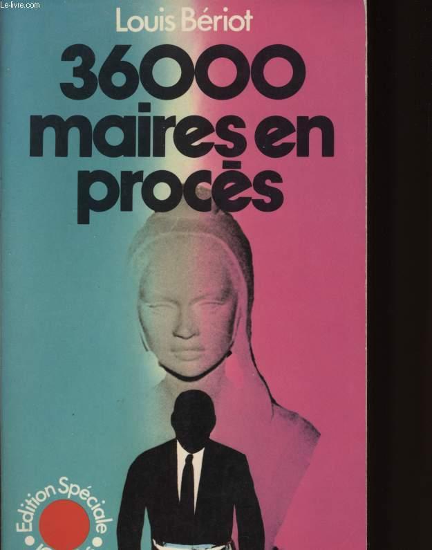 36000 MAIRES EN PROCES