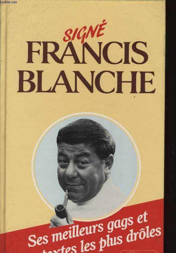 SIGNE FRANCIS BLANCHE