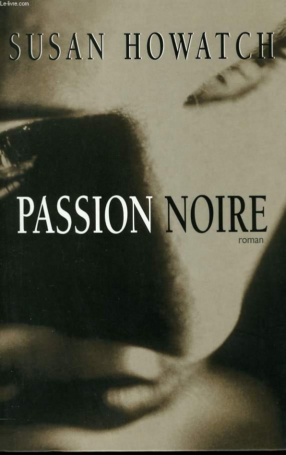 PASSION NOIRE