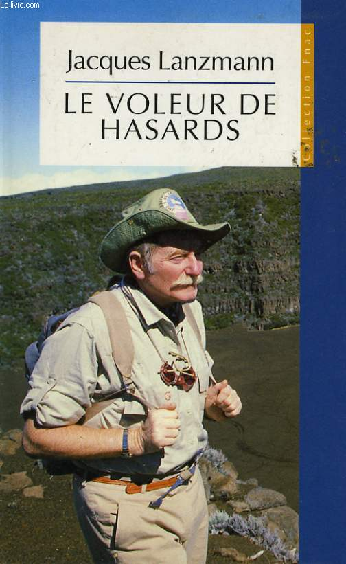LE VOLEUR DE HASARDS