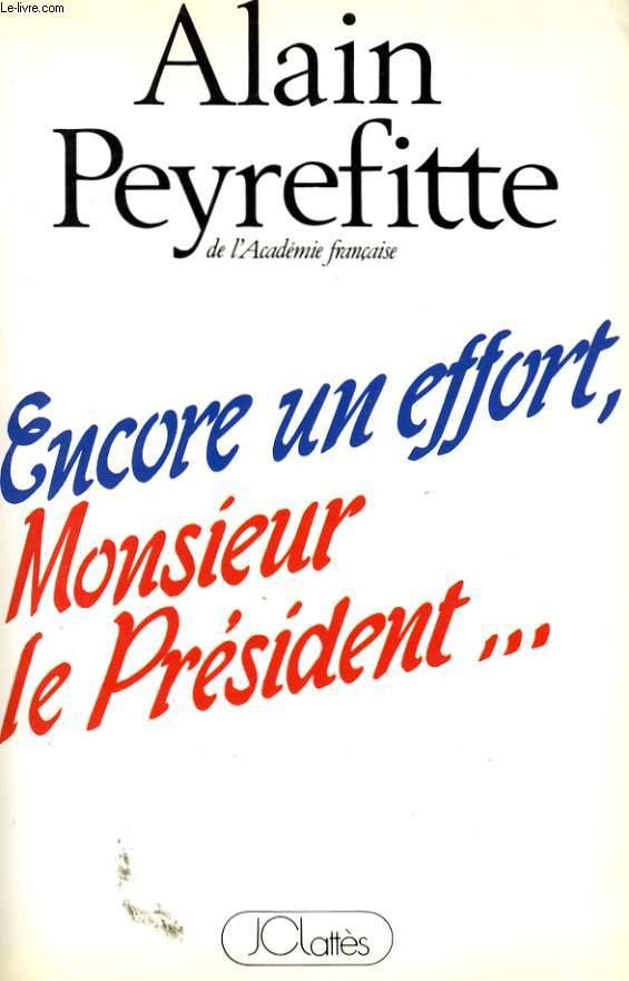 ENCORE UN EFFORT, MONSIEUR LE PRESIDENT...