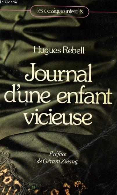 JOURNAL D'UNE ENFANT VICIEUSE