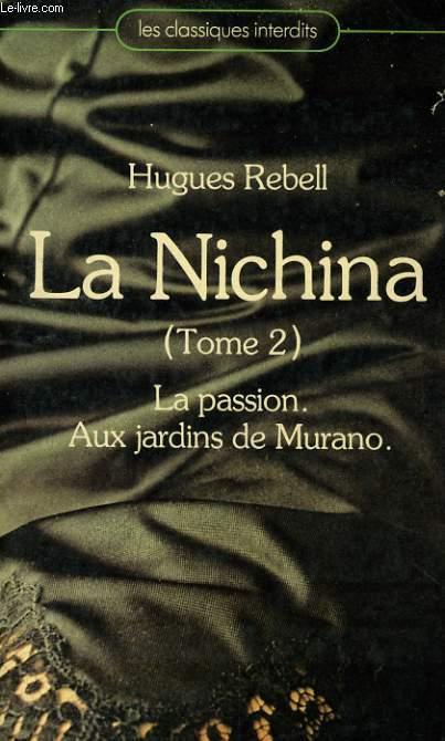 LA NICHINA, TOME 2: LA PASSION / AUX JARDINS DE MURANO