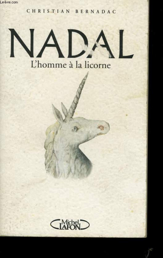 NADAL L'HOMME A LA LICORNE