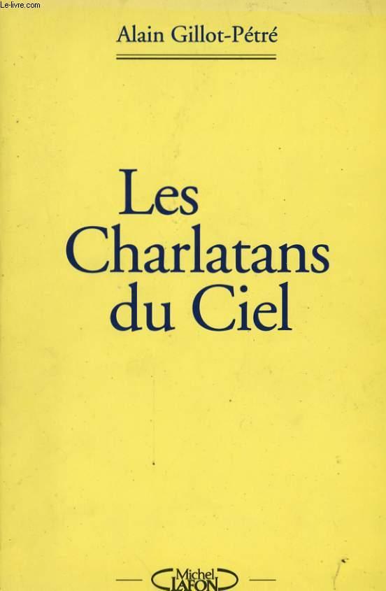LES CHARLATANS DU CIEL