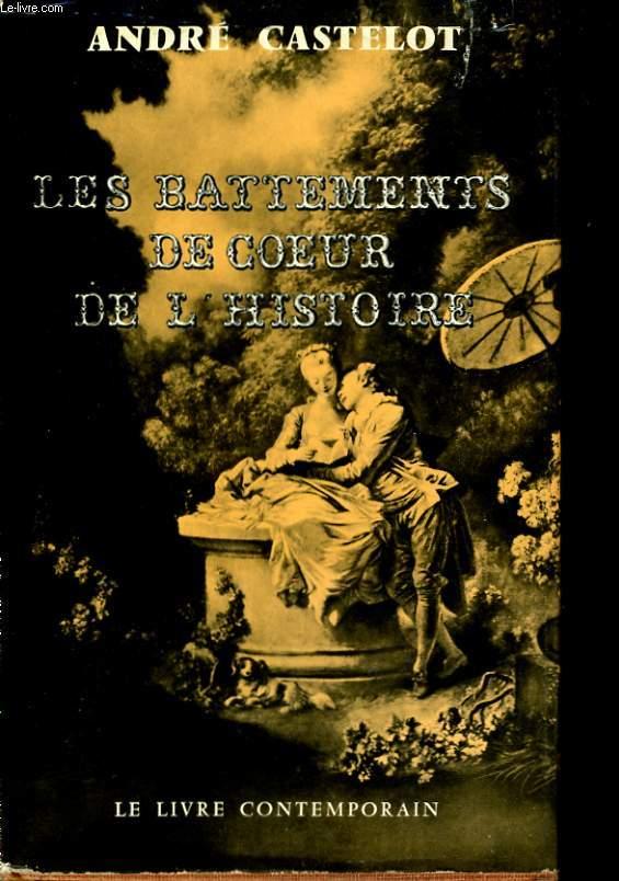 LES BATTEMENTS DE COEUR DE L'HISTOIRE