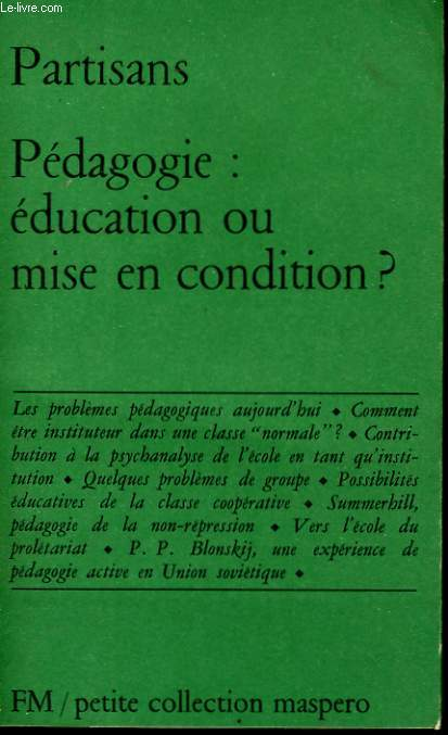 PEDAGOGIE: EDUCATION OU MISE EN CONDITION ?
