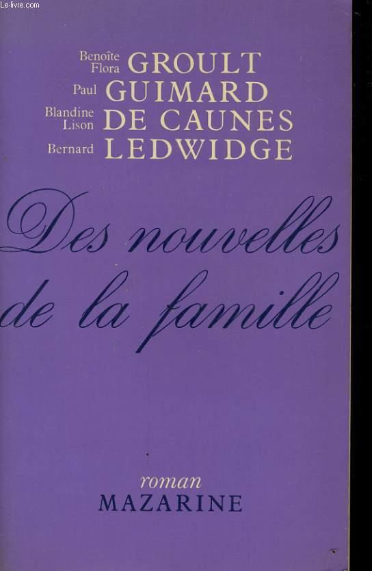 DES NOUVELLES DE LA FAMILLE