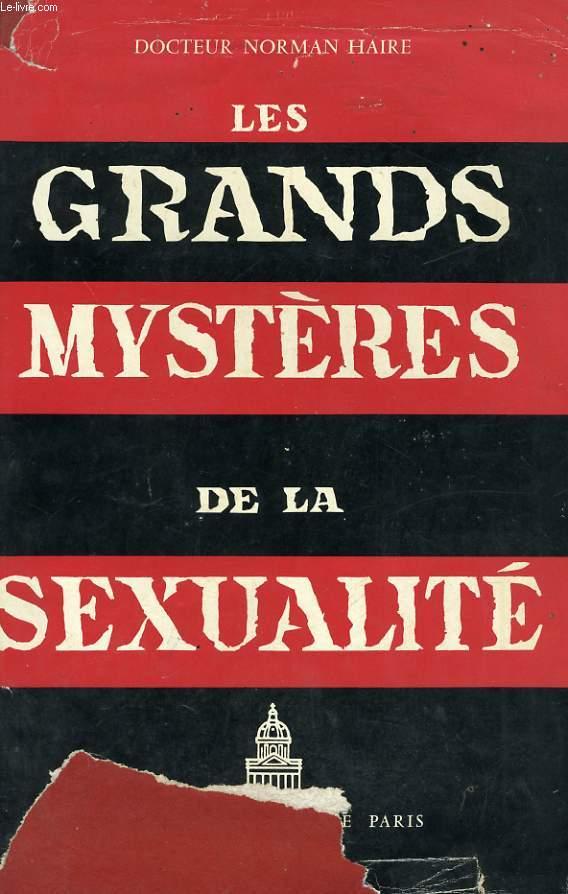 LES GRANDS MYSTERES DE LA SEXUALITE, TRAITE ENCYCLOPEDIQUE DE LA VIE SEXUELLE