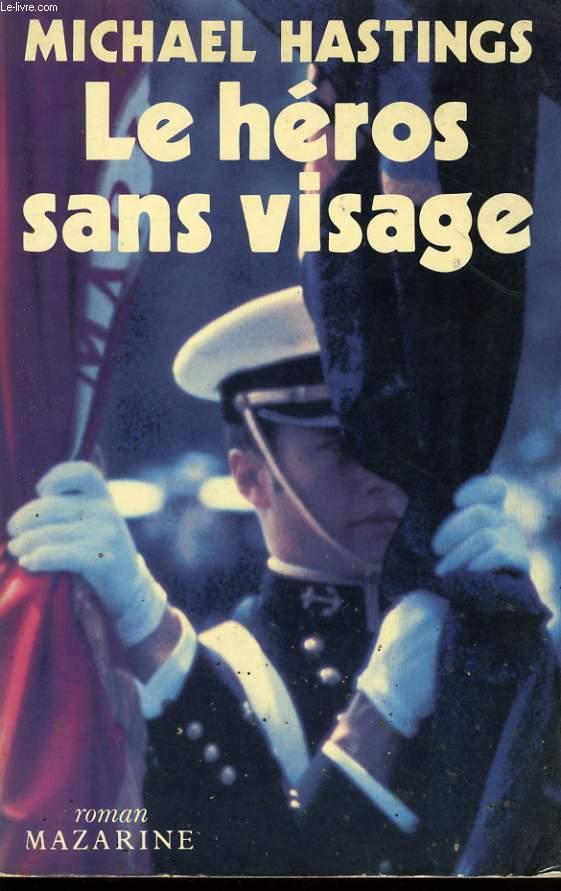 LE HEROS SANS VISAGE