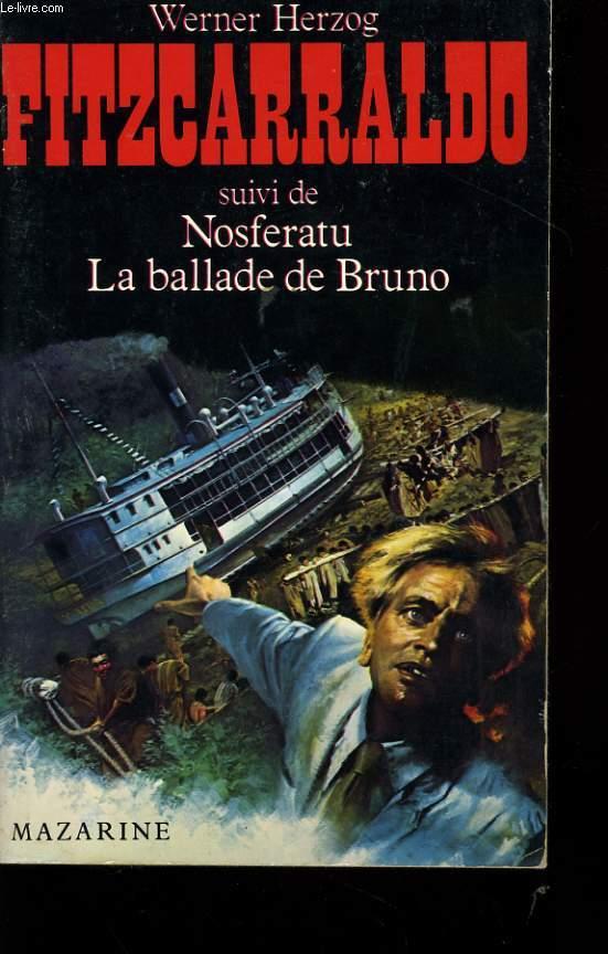 FITZCARRALDO suivi de NOSFERATU et de LA BALLADE DE BRUNO