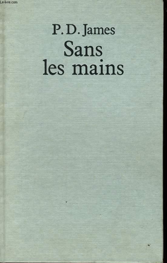 SANS LES MAINS