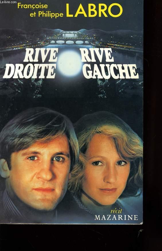 RIVE DROITE RIVE GAUCHE
