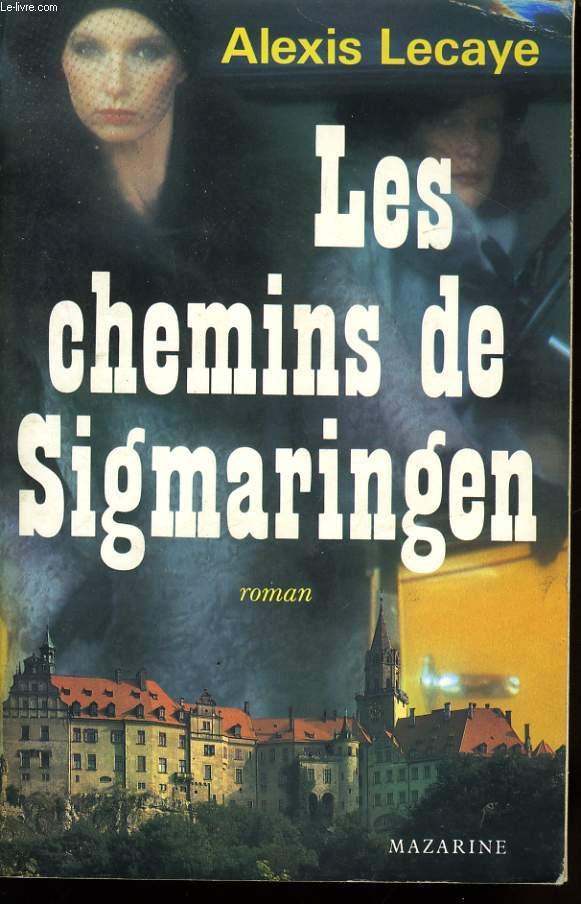 LES CHEMINS DE SIGMARINGEN