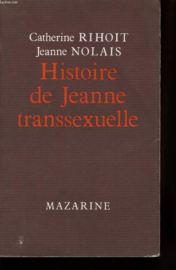 HISTOIRE DE JEANNE TRANSSEXUELLE