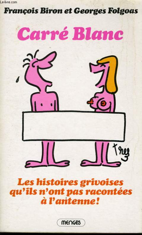 CARRE BLANC, LES HISTOIRES GRIVOISES QU'ILS N'ONT PAS RACONTEES A L'ANTENNE !