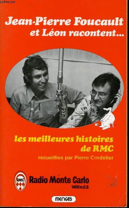 JEAN PIERRE FOUCAULT ET LEON RACONTENT... LES MEILLEURES HISTOIRES DE RMC