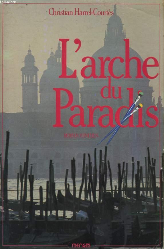 L'ARCHE DU PARADIS