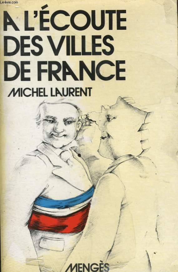 A L'ECOUTE DES VILLES DE FRANCE